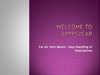 Car Air Vent Mount – Easy Handling of Smartphone