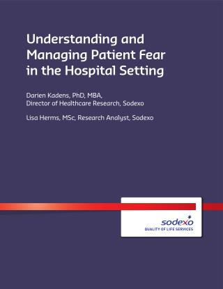 Understanding and Managing Patient Fear in the Hospital Setting