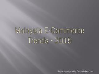 Malaysia E-Commerce Trends – 2015