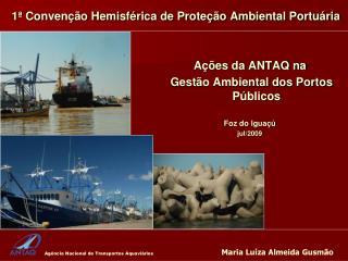 1  Conven  o Hemisf rica de Prote  o Ambiental Portu ria