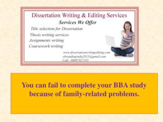 You Can Fail to Complete Your BBA Study