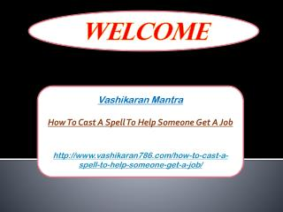How To Cast A Spell To Help Someone Get A Job