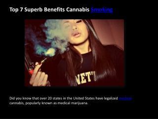 Top 7 Superb Benefits Cannabis Smoking