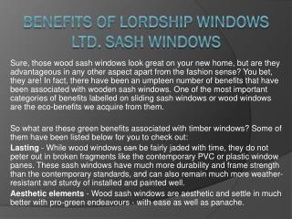 Benefits of Lordship Windows Ltd. Sash Windows
