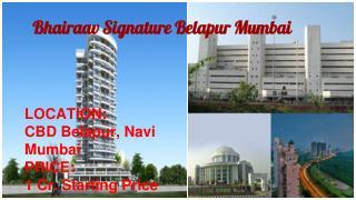 Bhairaav Signature in Belapur Mumbai, property in Belapur Mumbai, flats in mumbai