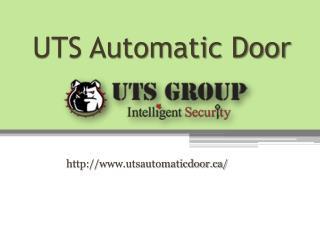 Automatic Doors Companies Toronto  - www.utsautomaticdoor.ca