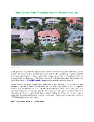 Best Options for the Woodfield country club houses for sale