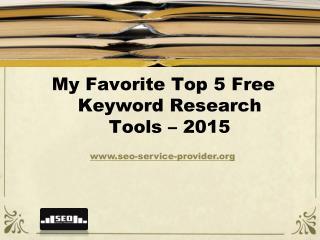 My Favorite Top 5 Free Keyword Research Tools – 2015