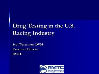 Drug Testing in the U.S. Racing Industry