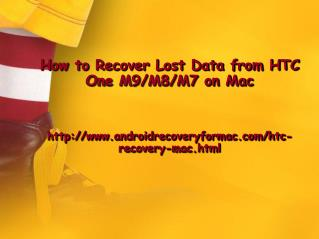 How to Recover Lost Data from HTC One M9/M8/M7 on Mac