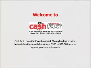 Instant Cash Loans - Car Pawnbroker & Moneylender in Sydney
