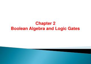 Chapter 2. Boolean Algebra and