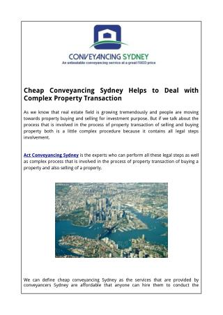 Cheap Conveyancing Sydney Helps to Deal with Complex Property Transaction