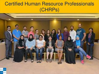 Certified Human Resource Professionals (CHRPs)