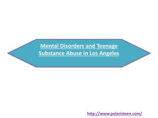 Mental Disorders and Teenage Substance Abuse in Los Angeles