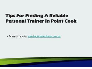Tips For Finding A Reliable Personal Trainer In Point Cook