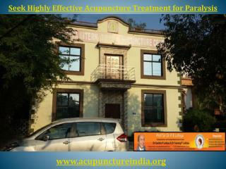 Seek Highly Effective Acupuncture Treatment for Paralysis