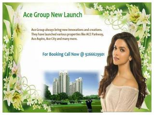 Ace Group New Launch Call @ 9266629901