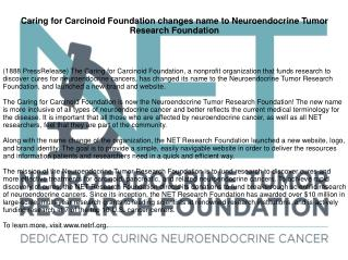 Caring for Carcinoid Foundation changes name to Neuroendocrine Tumor Research Foundation