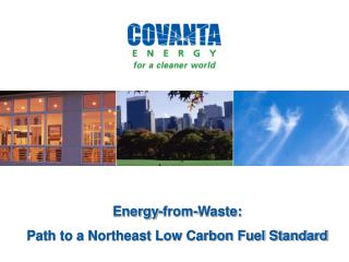 Energy-from-Waste: Path to a Northeast Low Carbon Fuel Standard