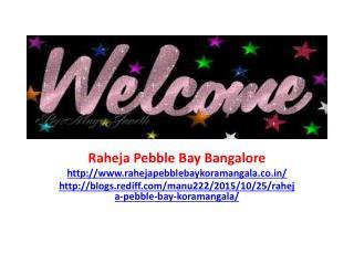 Raheja Pebble Bay