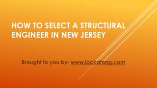 How To Select A Structural Engineer In New Jersey