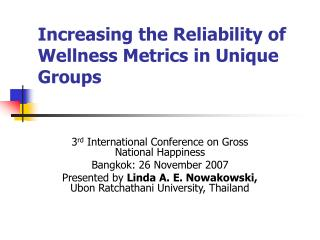 Increasing the Reliability of Wellness Metrics in Unique Groups