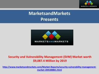 Security and Vulnerability Management (SVM) Market worth $9,087.4 Million by 2019
