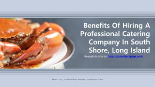 Benefits Of Hiring A Professional Catering Company In South Shore, Long Island