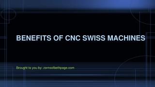 Benefits Of CNC Swiss Machines