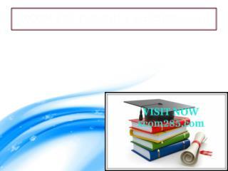 XCOM 285 professional tutor / XCOM 285dotcom