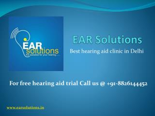 Stylish hearing aids in Delhi call EAR Solutions at 8826144452