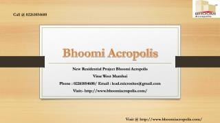 Bhoomi Acropolis - Virar West, Mumbai - Price, Review, Floor Plan - Call @ 02261054600