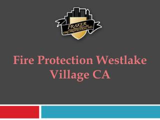 Fire Protection Westlake Village CA