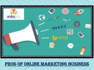 Pros of Online Marketing Business