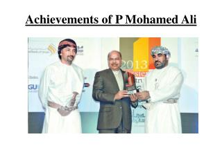 Achievements of P Mohamed Ali