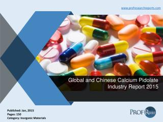Calcium Pidolate Industry Size, Market Trends 2015