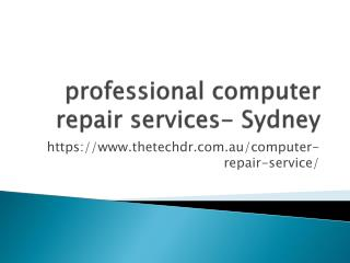 professional computer repair services- Sydney