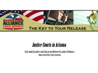 Justice Courts in Arizona | Alliance Bail Bonds