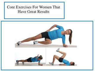 Core Exercises For Women That Have Great Results