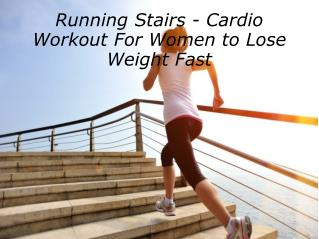 Running Stairs - Cardio Workout For Women to Lose Weight Fast
