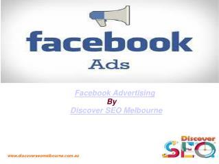 Facebook advertising   Discover SEO Melbourne