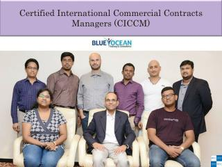 Certified International Commercial Contracts Managers (CICCM)