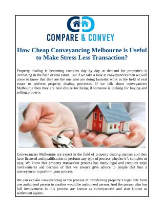 How Cheap Conveyancing Melbourne is Useful to Make Stress Less Transaction?
