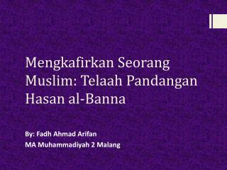 Takfir Menurut Hasan al-Banna