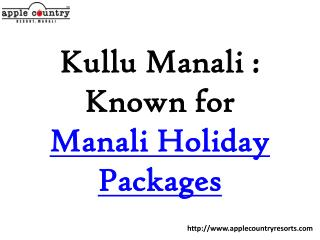 Manali Honeymoon Packages by Apple Country Resorts
