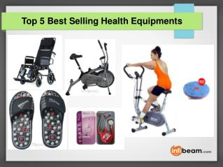 Top 5 Best Selling Health Equipments