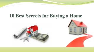 10 Best Secrets for Buying a Home