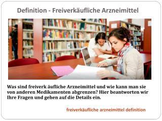 Definition - Freiverk äufliche Arzneimittel