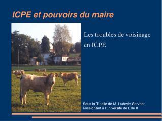 ICPE et pouvoirs du maire